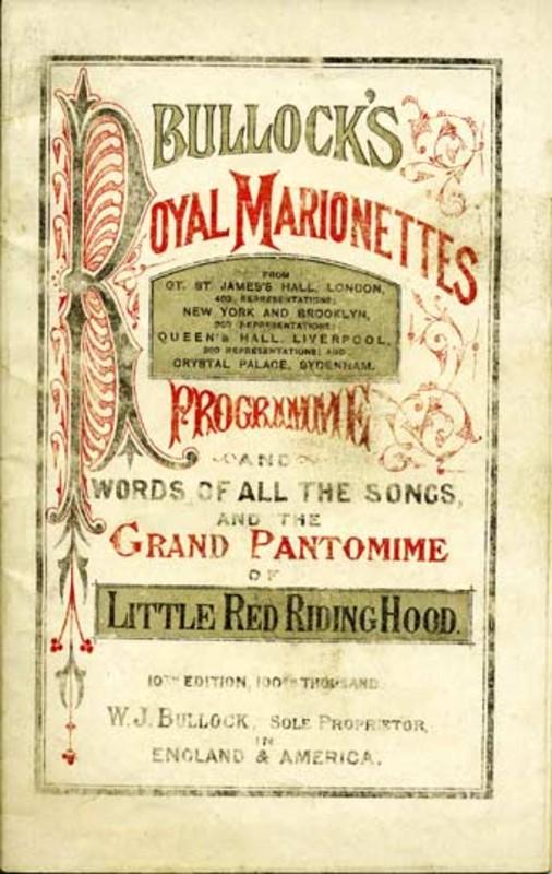 Programme for Little <em>Red Riding Hood</em> (1872), a produ<em>c</em>tion of Bullo<em>c</em>k's Royal Marionettes. Colle<em>c</em>tion: The National Puppetry Ar<em>c</em>hive. Photo courtesy of The British Puppet and Model Theatre Guild