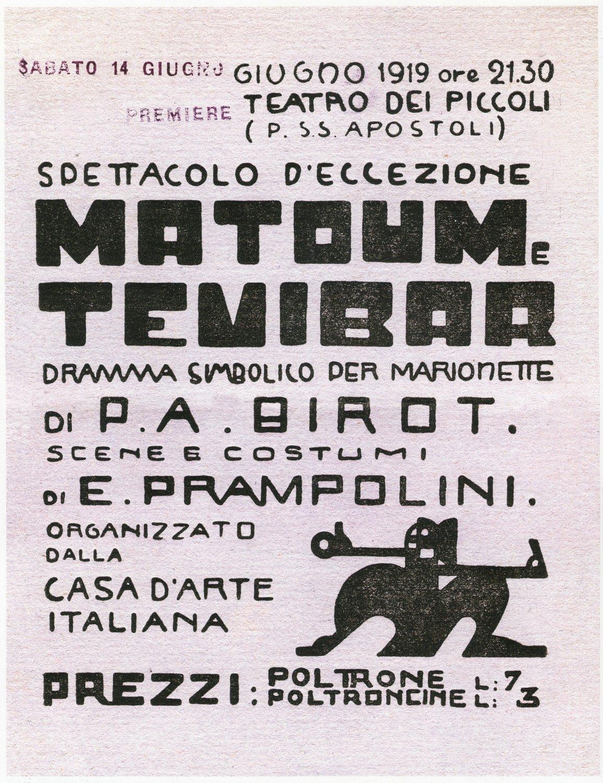 Affiche de <em>Matoum e Tevibar</em>, « dramma simbolico per marionette » (Teatro dei Piccoli première, 14 juin 1919), basé sur le drame pour marionnettes du poète d'avant-garde français, le dramaturge et le directeur du théâtre, Pierre Albert-Birot, scénographie et costumes : Enrico Prampolini. Photo réproduite avec l'aimable autorisation de Istituto per i Beni Marionettistici e il Teatro Popolare (Turin, Italie)