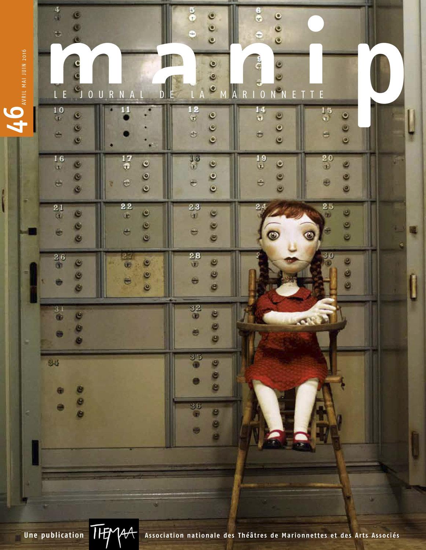 Manip, « Le Journal de la Marionnette » (couverture du numéro n°46, Avril-Juin 2016), une publication de THEMAA, Association nationale des Théâtres de Marionettes et des Arts Associés. Photo réproduite avec l'aimable autorisation de THEMAA